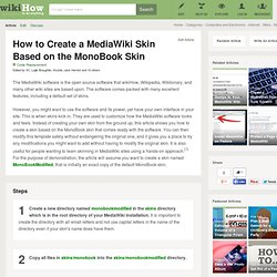 How to Create a MediaWiki Skin Based on the MonoBook Skin