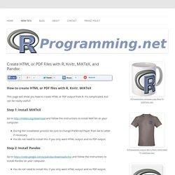 Create HTML or PDF Files with R Knitr MikTex Pandoc