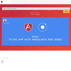 Create Your First Mobile App with AngularJS and Ionic ― Scotch