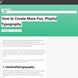 How to Create More Fun, Playful Typography