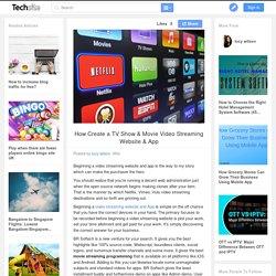 How Create a TV Show & Movie Video Streaming Website & App