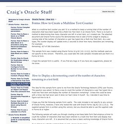 Forms: How to - Create a Multiline Text Counter - Craig's Oracle Stuff