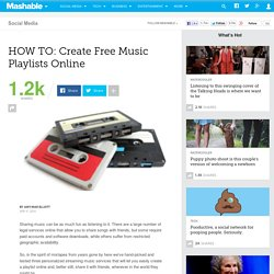 HOW TO: Create Free Music Playlists Online