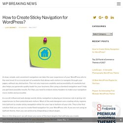 Learn How to Create Sticky Navigation for WordPress?