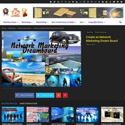 Create an Network Marketing Dream Board