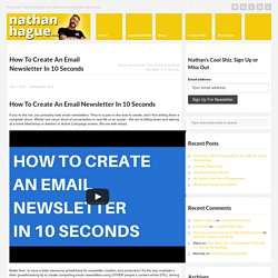How To Create An Email Newsletter In 10 Seconds