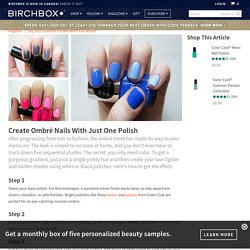 Create Ombre Nails With Just One Polish