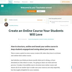 Create an Online Course Your Students Will Love