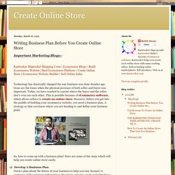 Create Online Store: Writing Business Plan Before You Create Online Store