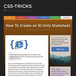 How To Create an IE-Only Stylesheet
