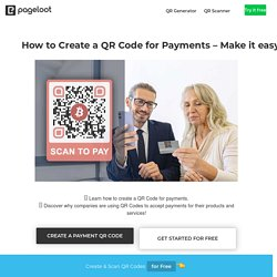How to Create a QR Code for Payments – Make it easy to accept payments