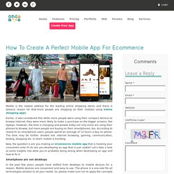How To Create A Perfect Mobile App For Ecommerce