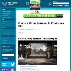 Create a living museum in photoshop cs4
