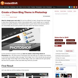 Create a Clean Blog Theme in Photoshop | Tutorials