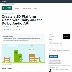 Create a 2D Platform Game with Unity and the Dolby Audio API