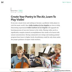 Create Your Poetry In The Air, Learn To Play Violin! – Medium