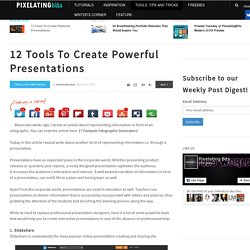 12 Tools To Create Powerful Presentations
