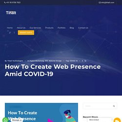 How to create web presence amid COVID-19 - Tihalt