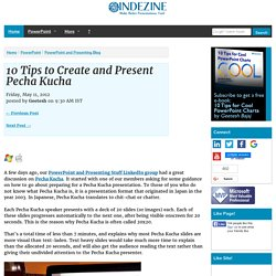10 Tips to Create and Present Pecha Kucha