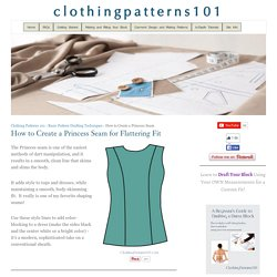 How to Create a Princess Seam for Flattering Fit