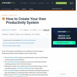 How to Create Your Own Productivity System