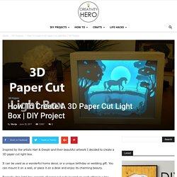 How To Create A 3D Paper Cut Light Box