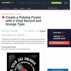 Create a Pulsing Poster with a Vinyl Record and Grunge Type