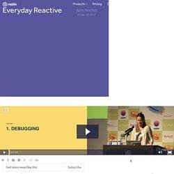 Everyday Reactive