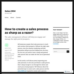 How to create a sales process as sharp as a razor? – Sales CRM