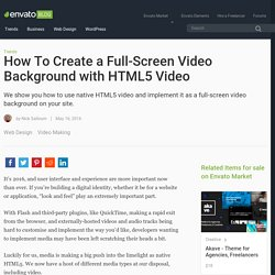 How To Create a Full-Screen Video Background with HTML5 Video