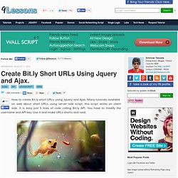 Create Bit.ly Short URLs Using Jquery and Ajax.