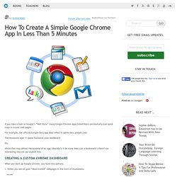 How To Create A Simple Google Chrome App In Less Than 5 Minutes