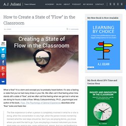 "How to Create a State of ""Flow"" in the Classroom"