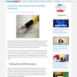 Organize & Create Your Short Stories & Novels With StoryBook