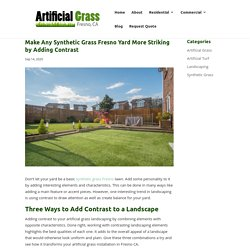 How to Create Striking Yards With Synthetic Grass in Fresno