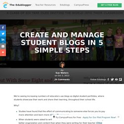 Create and Manage Student Blogs in 5 Simple Steps – The Edublogger