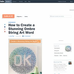 Create a Stunning String Art Word