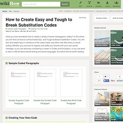 How to Create Easy and Tough to Break Substitution Codes