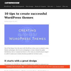 10 tips to create successful WordPress themes