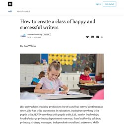 How to create a class of happy and successful writers