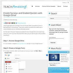 Create Surveys and Graded Quizzes with Google Drive » Teach Amazing!
