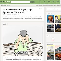 How to Create a Unique Magic System for Your Book: 6 Steps