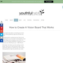 How to Create A Vision Board That Works - Youthful Habits