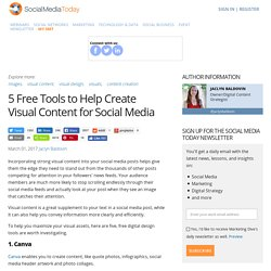 5 Free Tools to Help Create Visual Content for Social Media