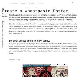 Create a Wheatpaste Poster