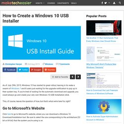 How to Create a Windows 10 USB Installer - Make Tech Easier