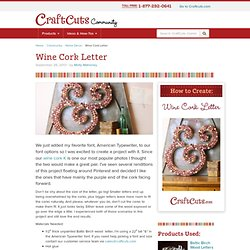 How to Create a Wine Cork Letter