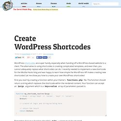 Create WordPress Shortcodes