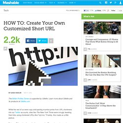 HOW TO: Create Your Own Customized Short URL