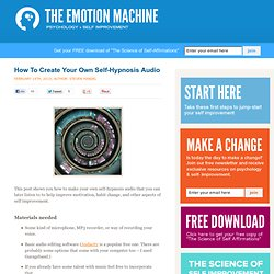 How To Create Your Own Self-Hypnosis Audio